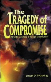 The Tragedy of Compromise New Evangelism