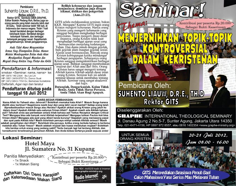 Seminar Doktrinal selama 16 Jam oleh Suhento Liauw, Th.D di Kupang 20-21 Juli 2012