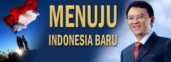 Ahok Indonesia Baru